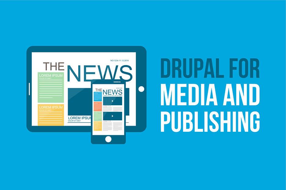 Drupal for media and publishing websites