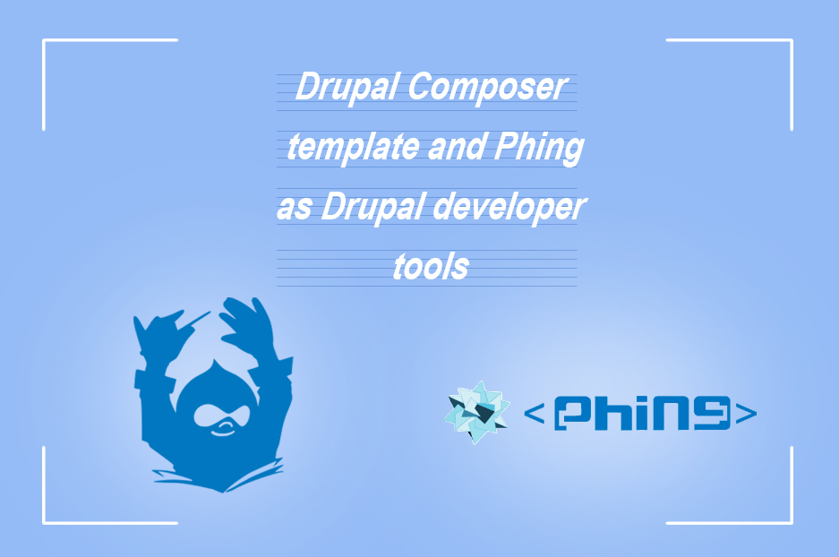 Drupal Composer template and Phing as Drupal developer tools