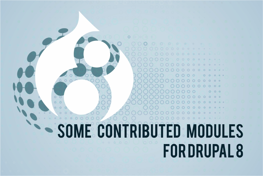 May 2016 collection: some great contributed modules for Drupal 8