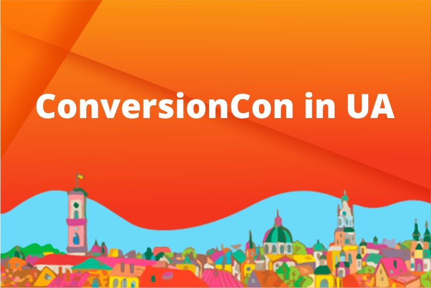 ConversionCon Ua: a cutting-edge website optimization conference by InternetDevels