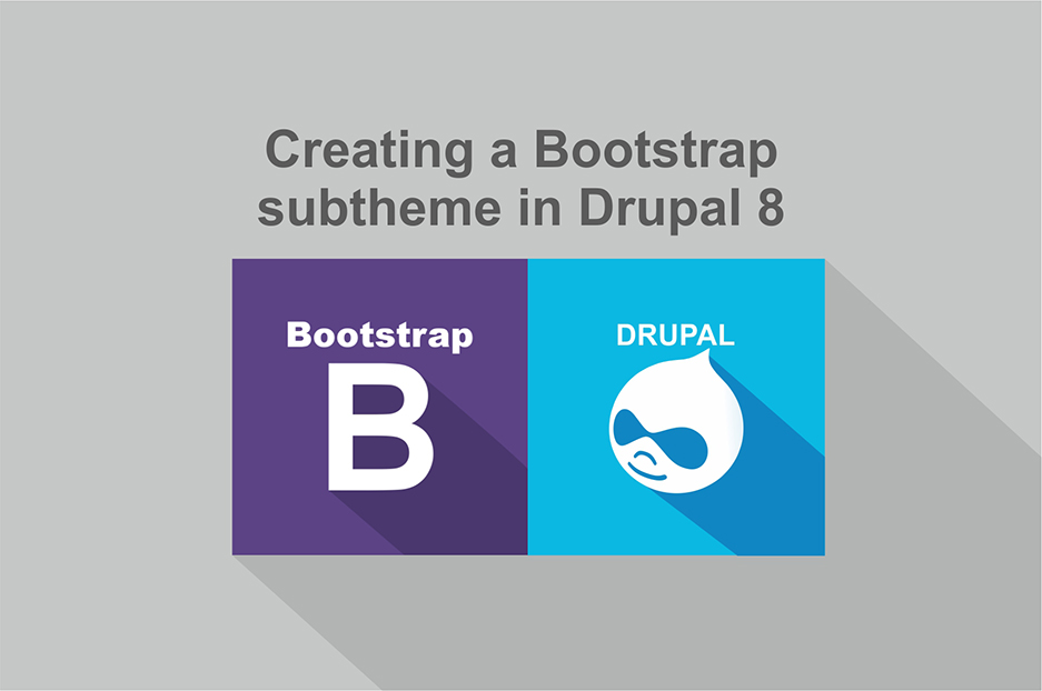 Bootstrap for Drupal: how to create a subtheme in Drupal 8