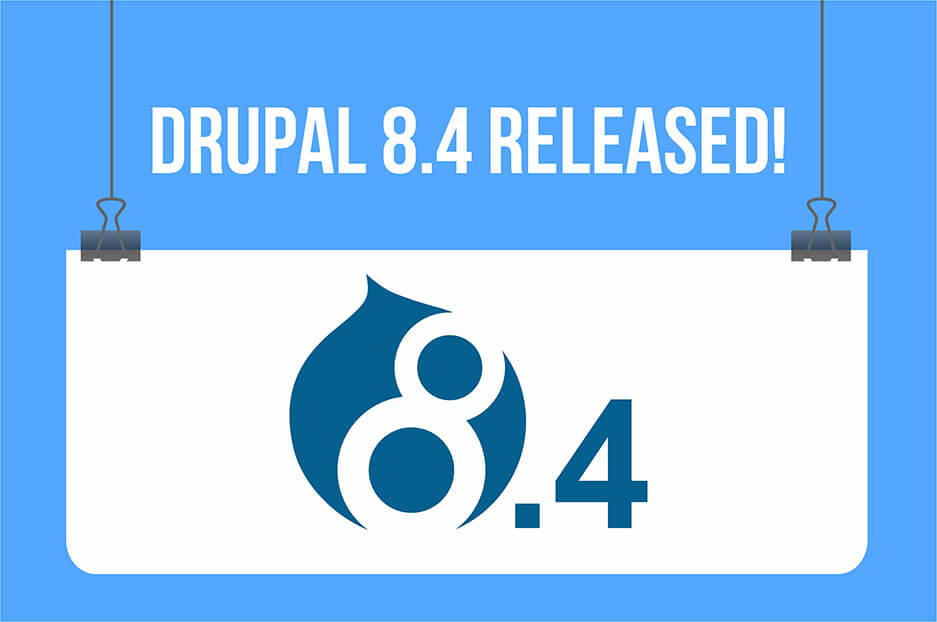 New opportunities for websites: congrats on Drupal 8.4.0 released!
