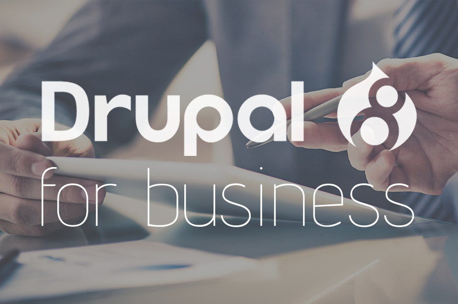 The benefits of Drupal 8 for your business