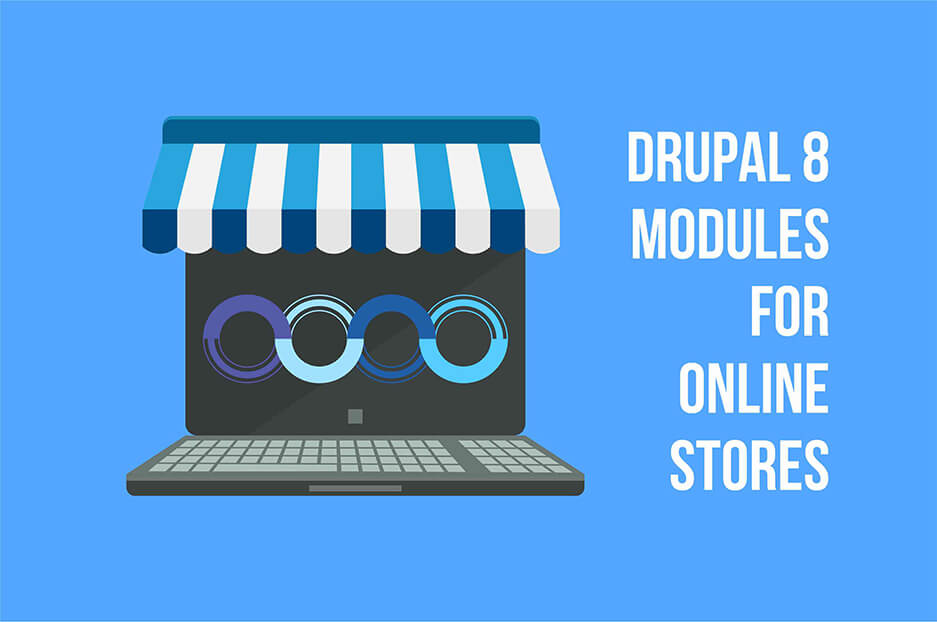 A handful of useful Drupal 8 modules for e-commerce