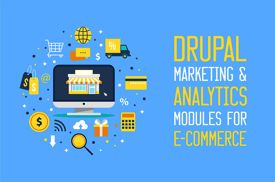 Marketing & analytics modules for your Drupal e-commerce site