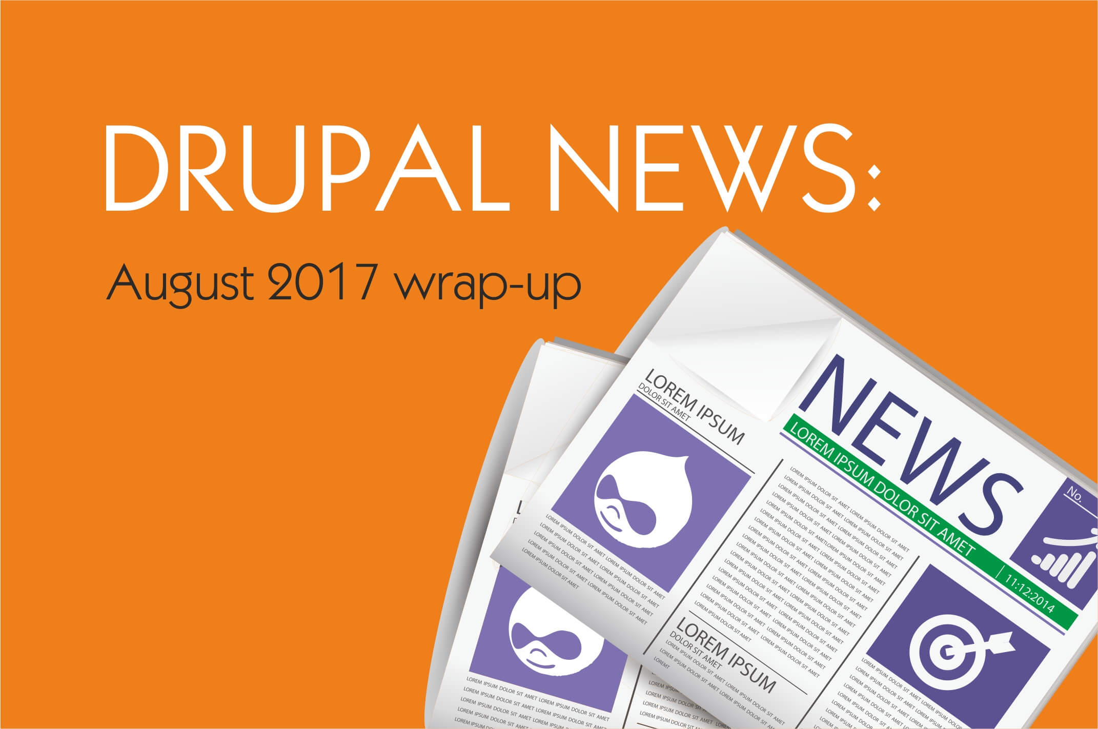 The productive August: Drupal news wrap-up for 08/2017