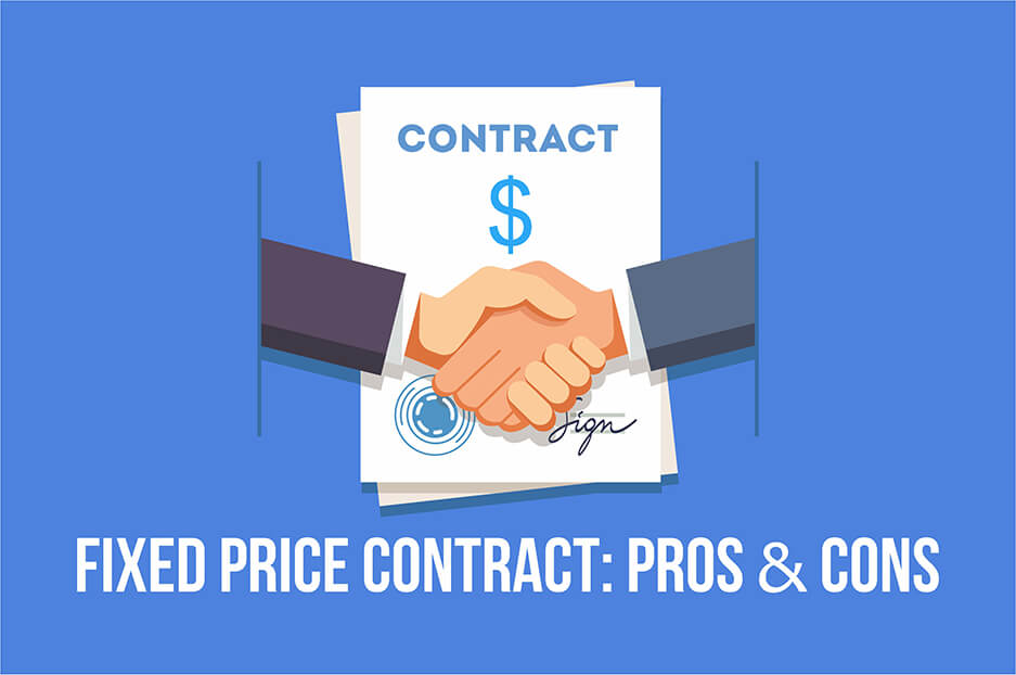 Fixed price contract: pros and cons