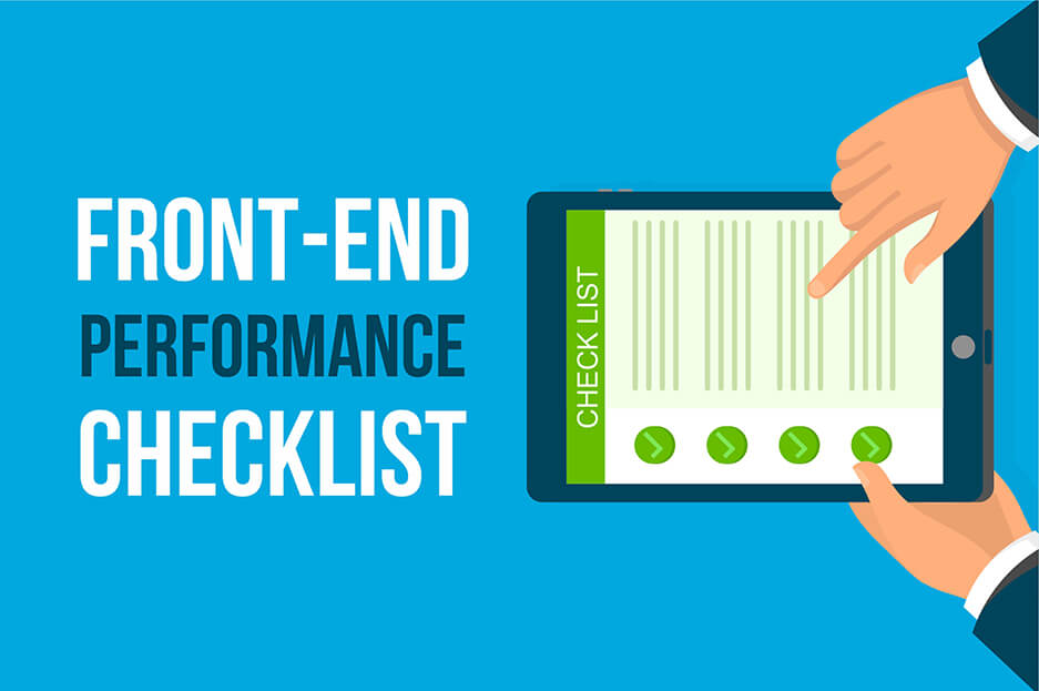 Basic front-end performance checklist that helps us make great websites