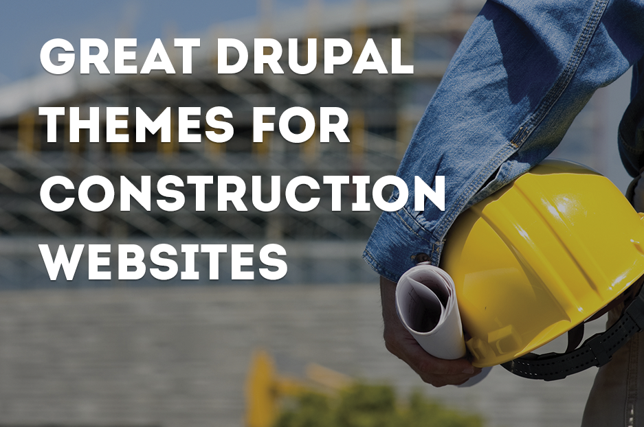 Great responsive Drupal themes for construction websites: built for builders!
