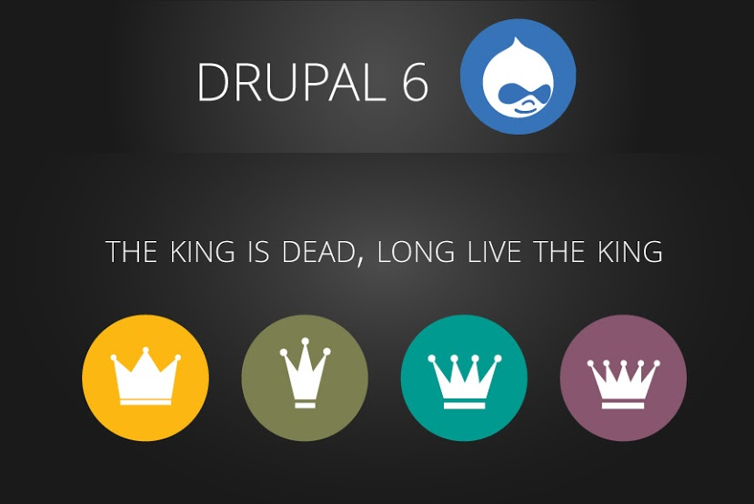 Drupal 6: the king is dead, long live the king!