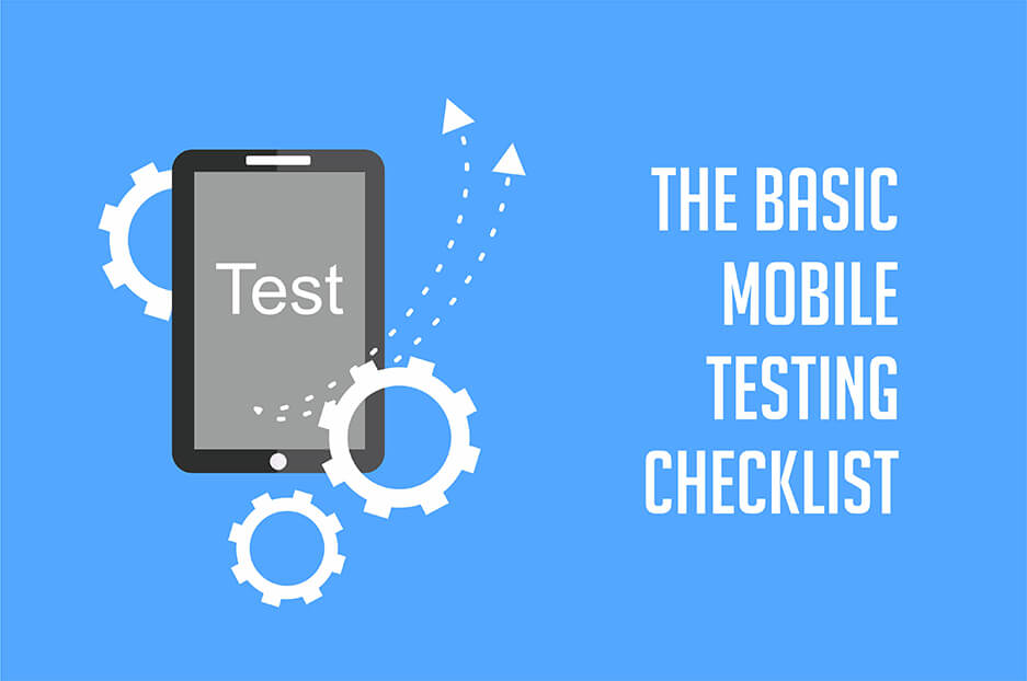 Basic mobile testing checklist