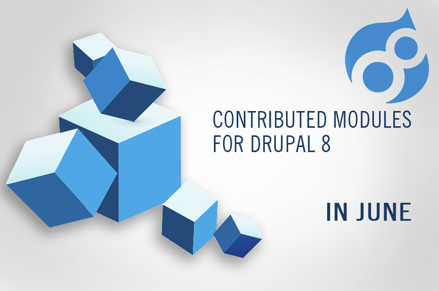 June 2016 collection: some useful contributed modules for Drupal 8