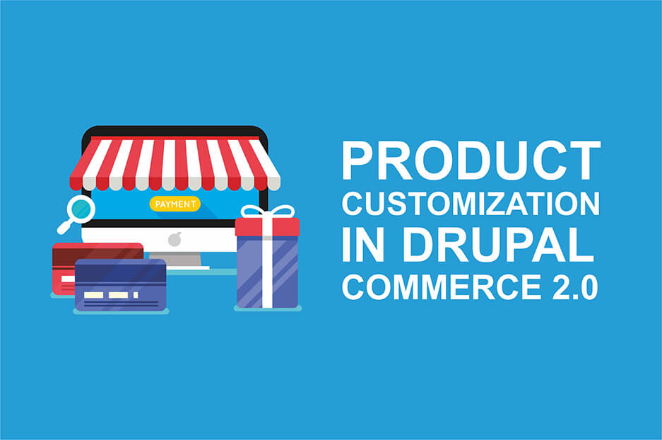 product customization in Drupal 8 online stores