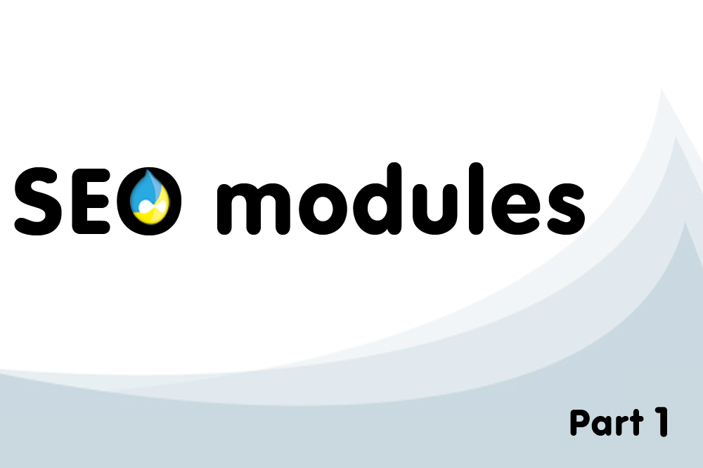 The most important SEO Modules Drupal 7