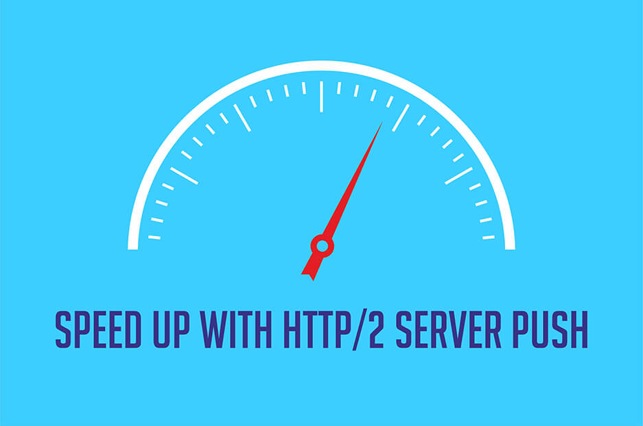 Improve your website's speed with HTTP/2 Server Push