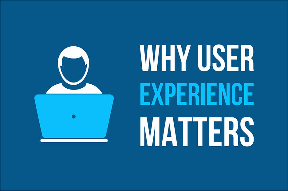 Why user experience matters for your business