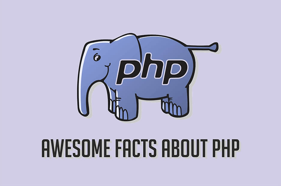 Awesome Facts About PHP Every Developer Should Know