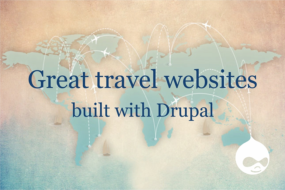 Great travel websites built with Drupal: welcome to the journey!