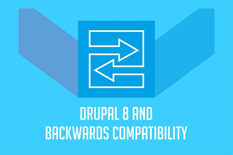 How Drupal 8 saves time & money, or a few words about backwards compatibility