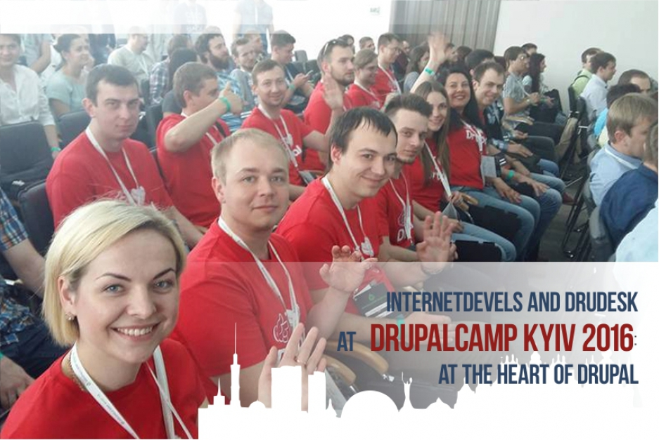 InternetDevels & Drudesk at DrupalCamp Kyiv 2016: at the heart of Drupal!