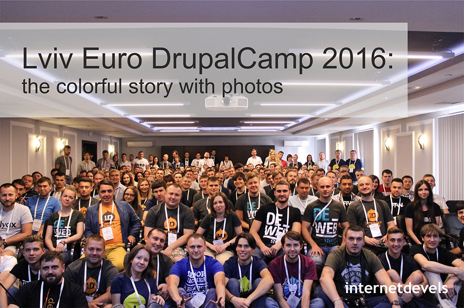 Lviv Euro DrupalCamp 2016: our colorful story with photos