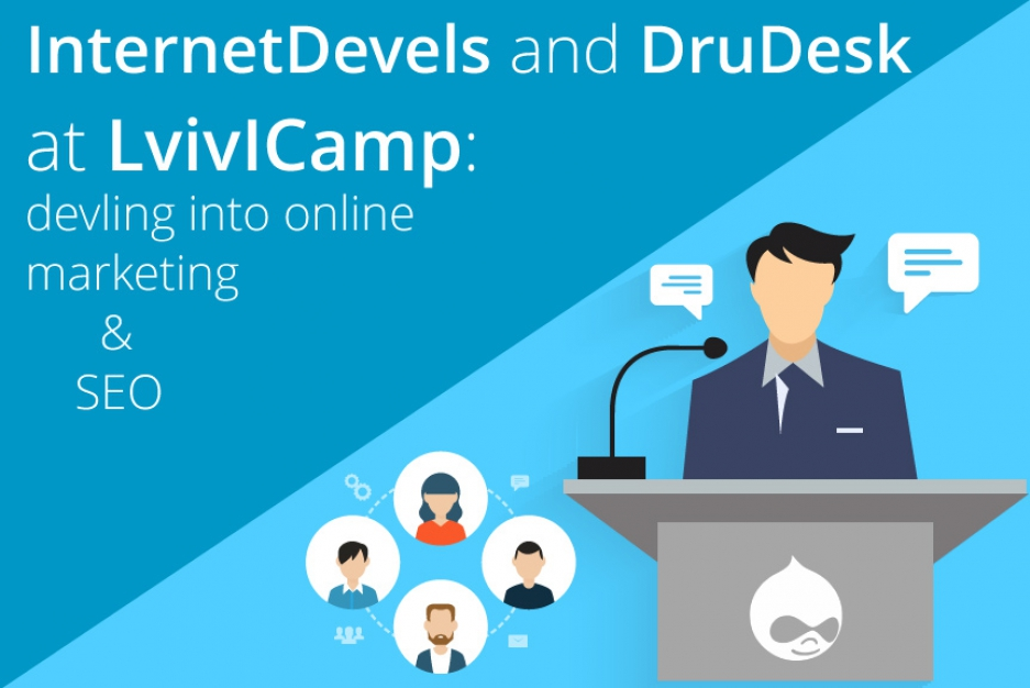 InternetDevels and DruDesk at LvivICamp: delving into online marketing & SEO