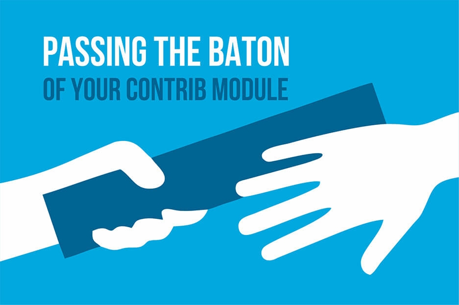 Passing the baton of your contrib module