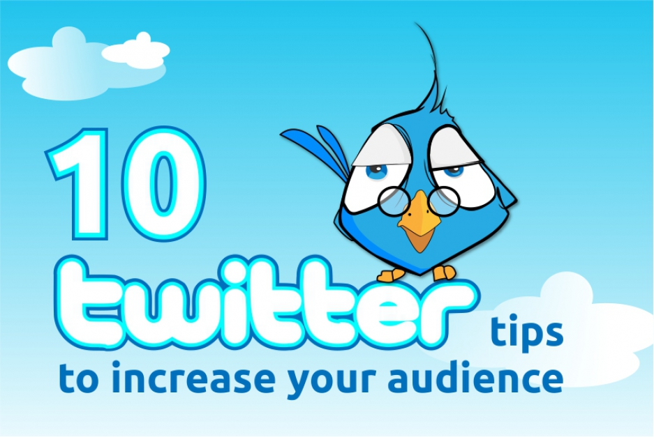 10 Twitter tips to increase your audience